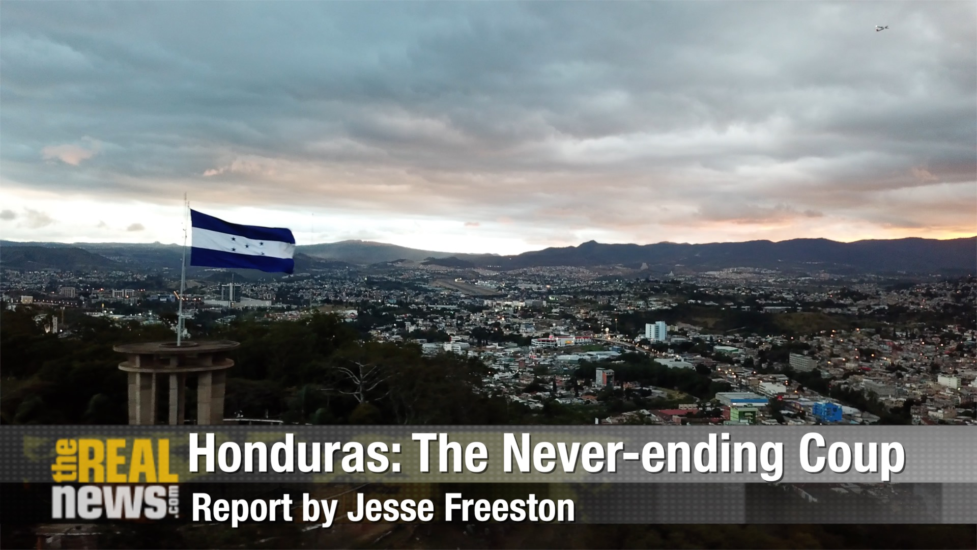 Honduras: The Never-ending Coup